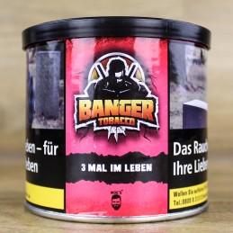 Banger Tobacco • 3 mal im Leben 200gr.